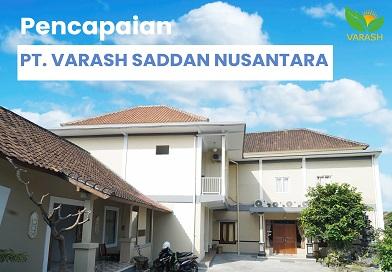 Pencapaian Yang Sudah Diperoleh PT. Varash Saddan Nusantara