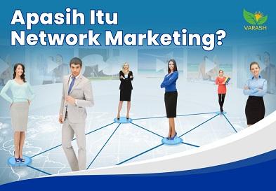 Apasih Itu Network Marketing